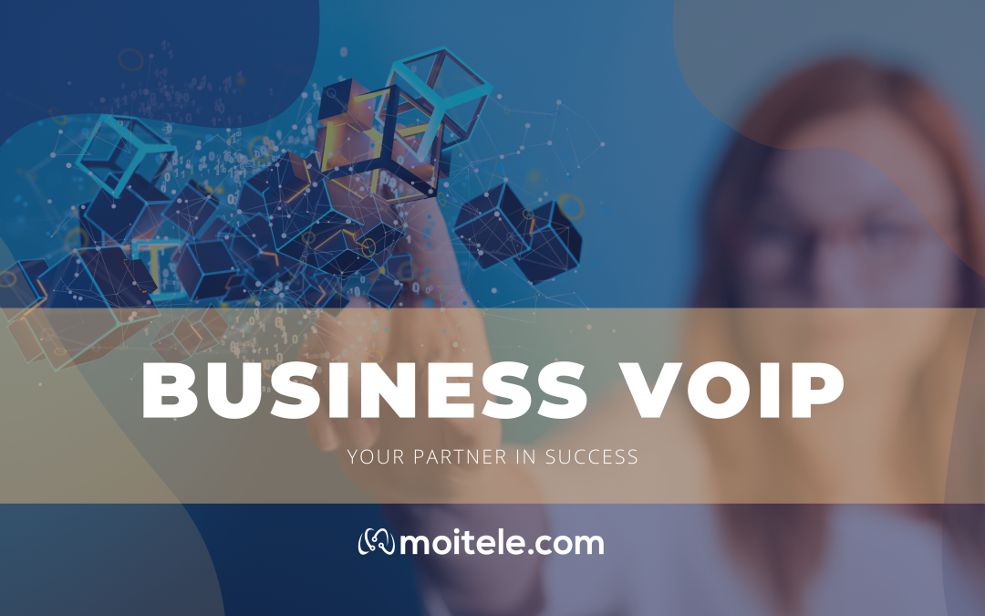 Business VoIP: Solutions for business scale up