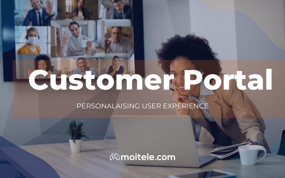 Customer Portal: Personalize your user experience