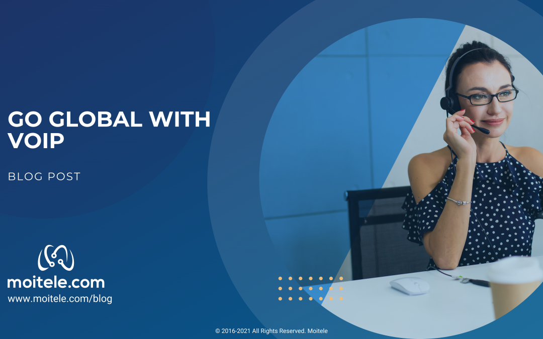 Go Global with VoIP