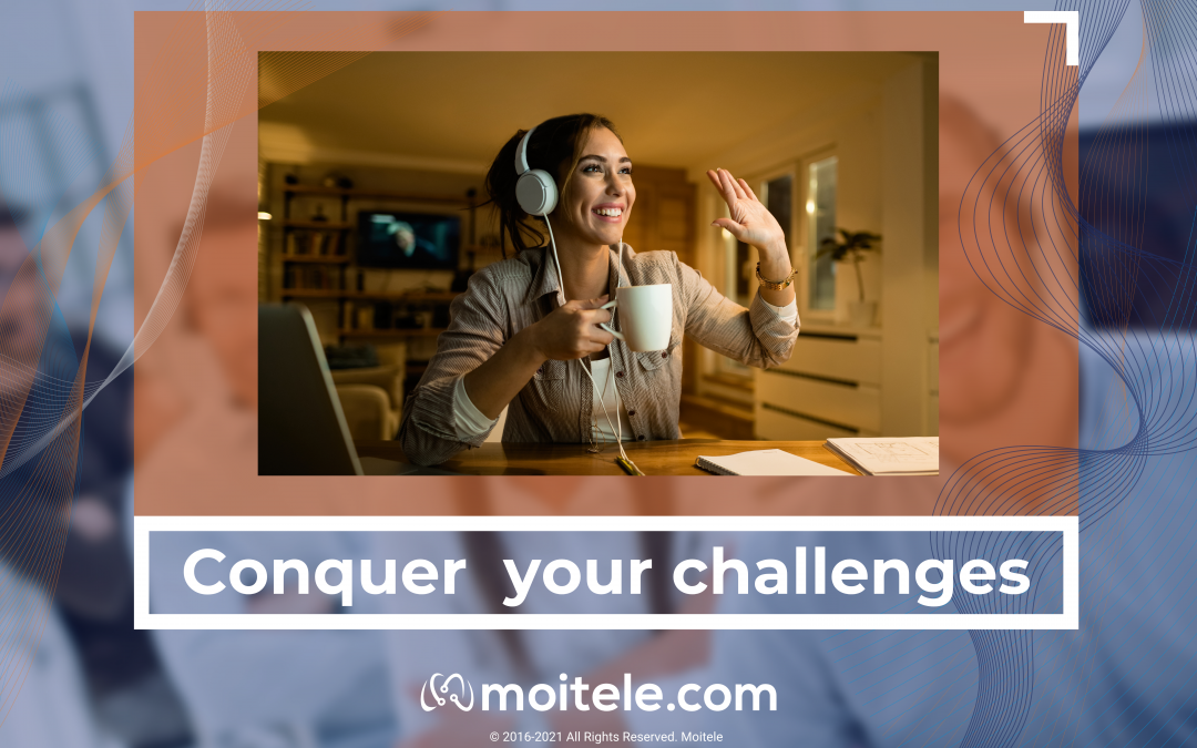 Conquer your challenges, A Success Story