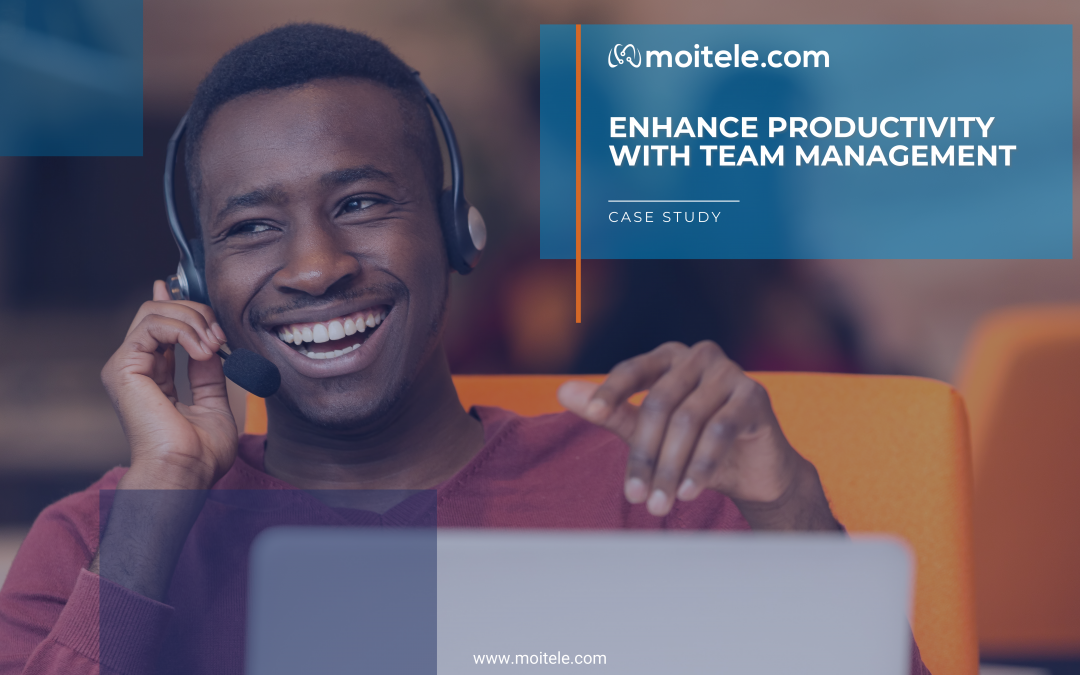 Case Study: Enhance productivity with team management
